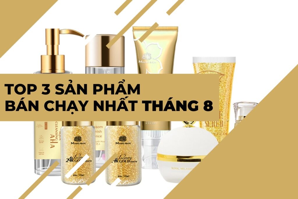 Top-3-san-pham-ban-chay-tai-Magic-Skin-thang-8